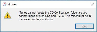 iTunes cannot locate the CD Configuration folder error message.