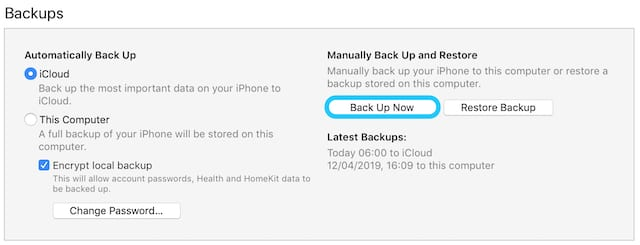 Back Up Now in Backups section of iTunes.