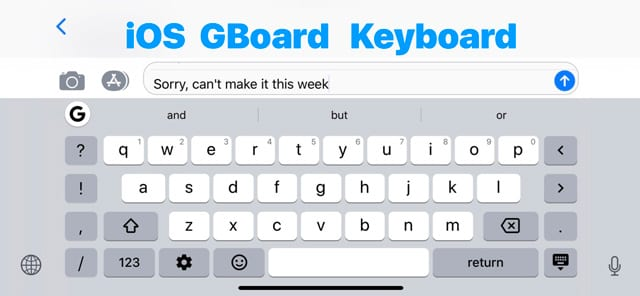 iPhone landscape GBoard Keyboard iOS