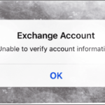 Exchange Account: Unable to Verify Information; fix