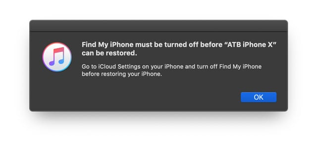 Find My iPhone must be turned off before iTunes can restore iPhone iPad iPod