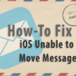 iOS: Unable to Move Message; fix