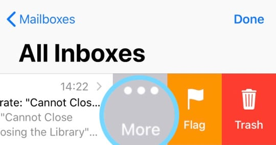 Mail App More Button When Swiping on iPhone or iPad