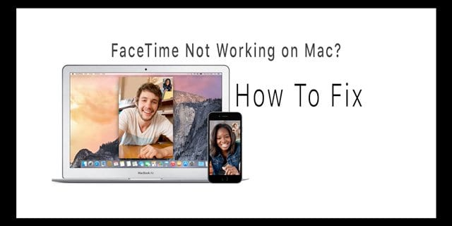FaceTime for Mac not working, fix