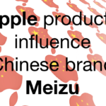 Apple influences Chinese brand Meizu