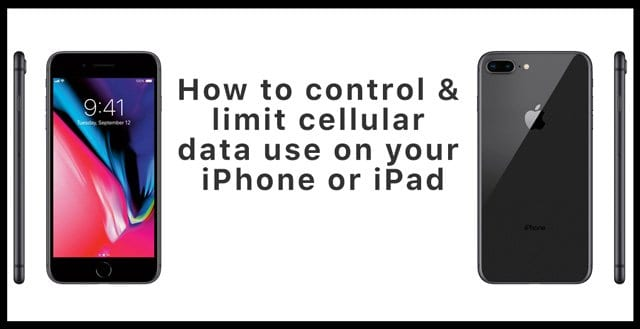 How to control & limit cellular data use on your iPhone or