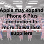 iPhone 6 Plus production to expand to more suppliers