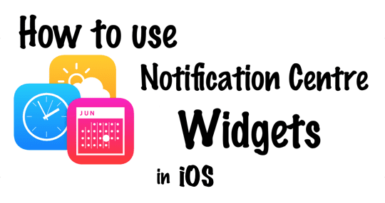 Notification Centre Widgets iOS
