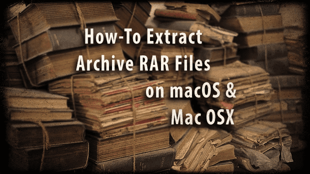 How to extract RAR files on Mac OSX