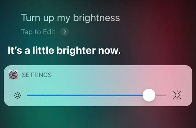 Hey Siri, turn up my screen's brightness