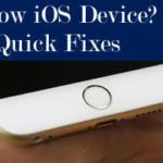 Slow iOS Device, Three Easy Fixes to Consider.