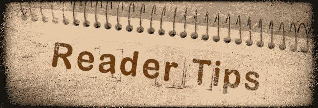Reader Tips