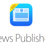 Apple News for Publishers: Here are the Changes