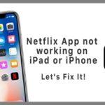 netflix ipad app not working 2019