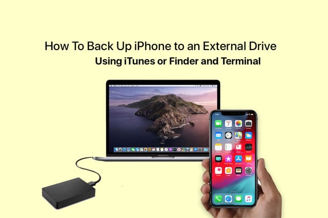 backup an iPhone, iPad, or iPod using iTunes or Finder app and an external drive