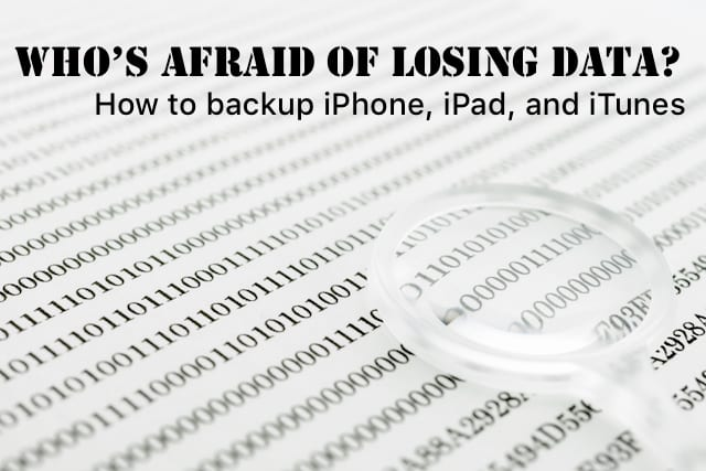 How to backup iPhone, iPad, and iTunes