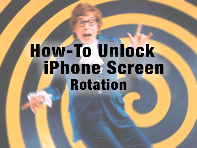 how to unlock rotation on iphone unlock iphone screen rotation how to appletoolbox 19240