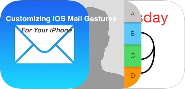 How to Customize iOS Mail Gestures