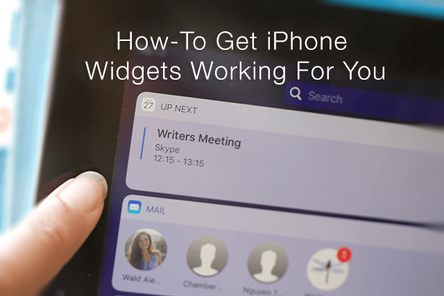 How-To Get iPhone Widgets Working For You
