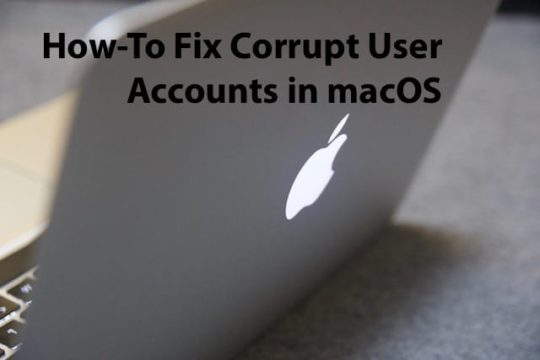 How-To Fix Corrupt User Accounts in macOS