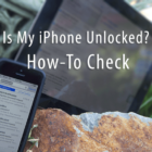 How Do I Know if My iPhone is Unlocked?