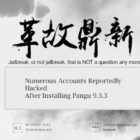 Security Breach after Jailbreaking iPhone with Pangu 9.3.3