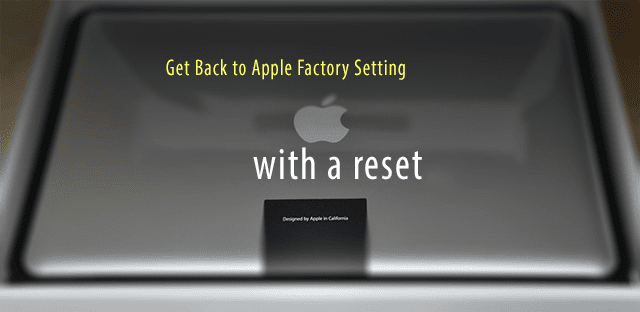 Mac Running Slow? Selling? How-To Reset MacBook Pro