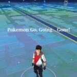 Pokemon Go, Going, Gone