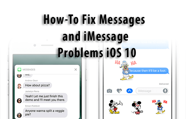 Fix Messages and iMessage Problems iOS 10, How-To