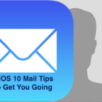 5 iOS 10 Mail Tips To Get You Going