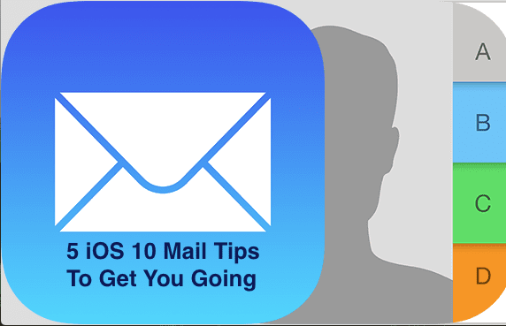 iOS 10 Mail Tips