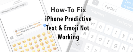 iphone predictive text top 10 problems with ios 10 how to fix appletoolbox 3356