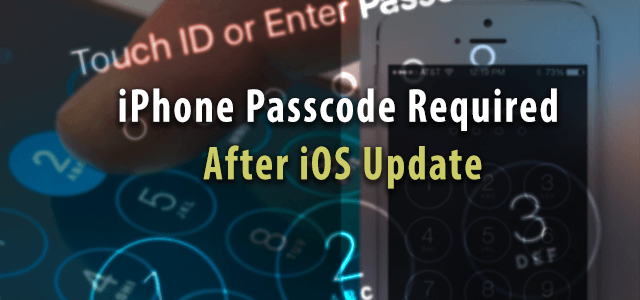 iPhone Passcode Required After iOS Update, Fix - AppleToolBox