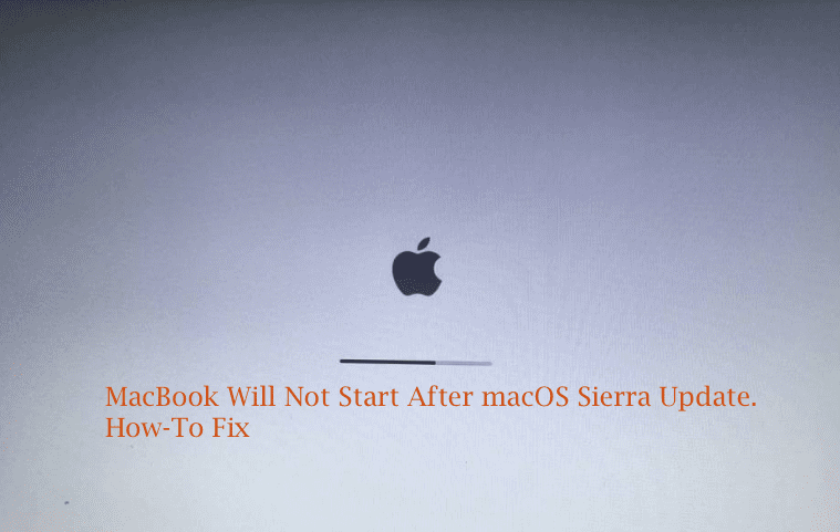 Macbook Will Not Start After Macos Sierra Update How To Appletoolbox