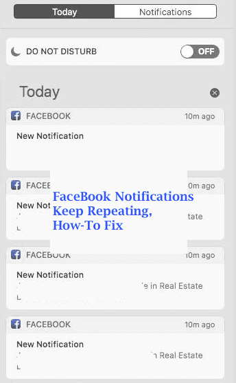 Facebook Notifications Keep Repeating, How-To Fix