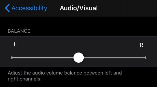 Accessibility Audio/Visual balance setting