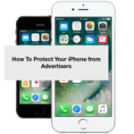 How To Protect Your iPhone from Advertisers