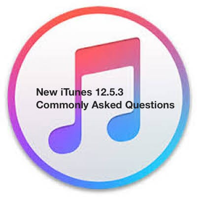 iTunes 12.5.3 Commonly asked questions and answers