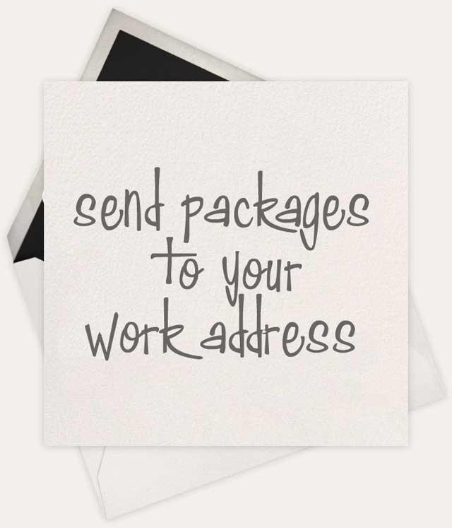 send to work address