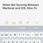 Notes Not Syncing With Macbook and iOS 10, How-To
