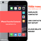 iPhone Favorite Contacts not working? Fix it!