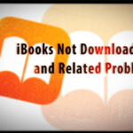 iBooks Not Downloading and Related Problems, How-To