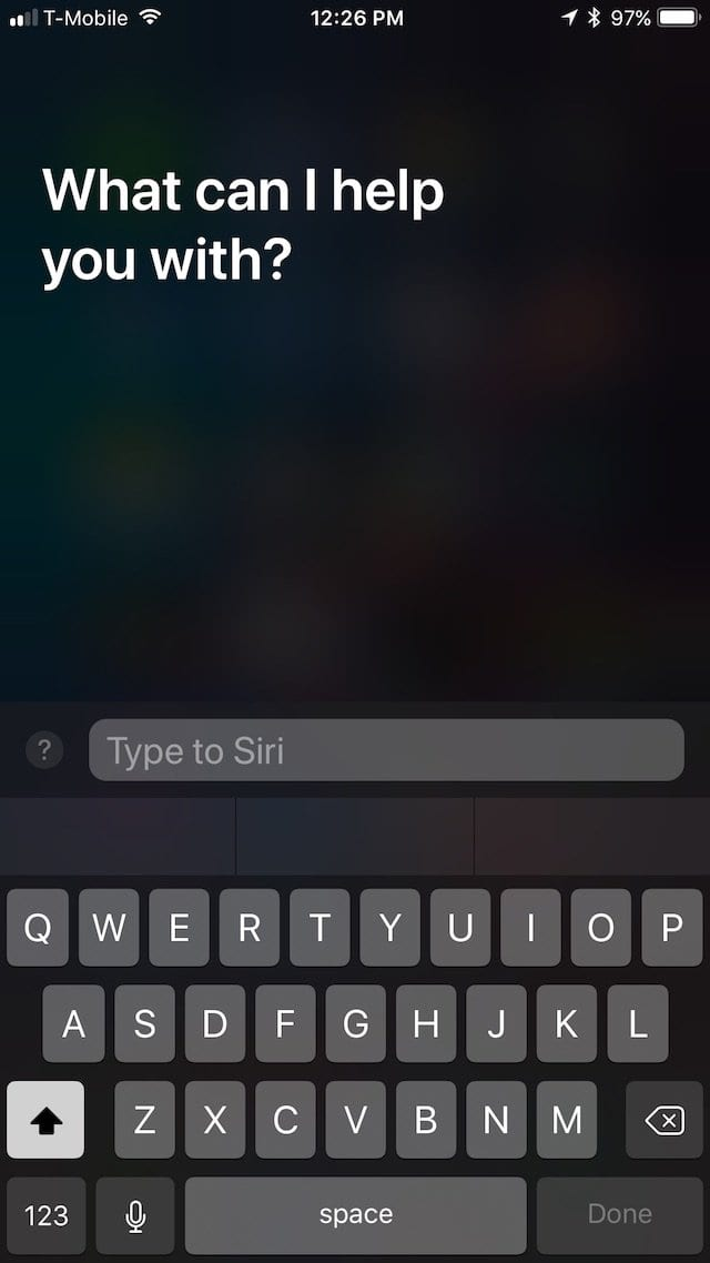 Type to Siri