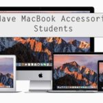 4 Must Have MacBook Accessories for Students