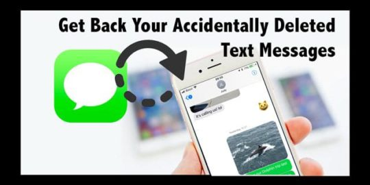 how to get deleted messages back on iphone how to get back accidentally deleted text messages 2406
