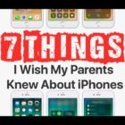 7 Things I Wish My Parents Knew About iPhones