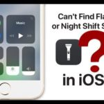 Can't Find Flashlight or Night Shift Shortcuts in iOS 11?