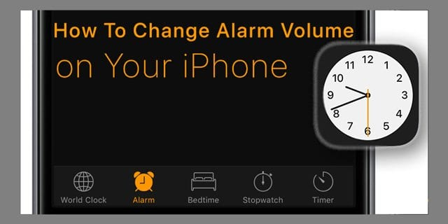 How To Change Alarm Volume on Your iPhone - AppleToolBox