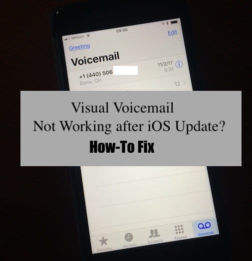 Visual Voicemail Not Working After iOS Update, How-To Fix