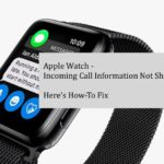 Apple Watch Not Showing Incoming Call Information, How-To Fix
